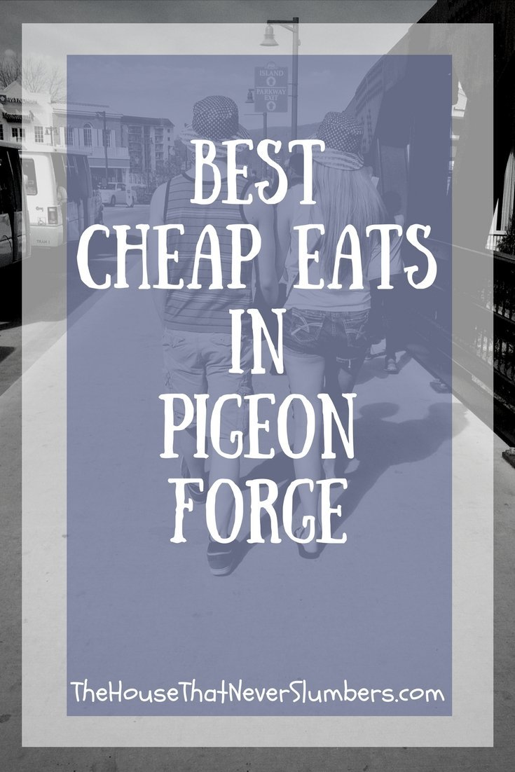 Best Cheap Eats in Pigeon Forge - Traveling with a lot of kids? Need to save money on food costs? Let us share our knowledge based on 20+ years' experience vacationing in the Smokies. #travel #vacation #PigeonForge #Tennessee #SmokyMountains #cheapeats #dining #frugal