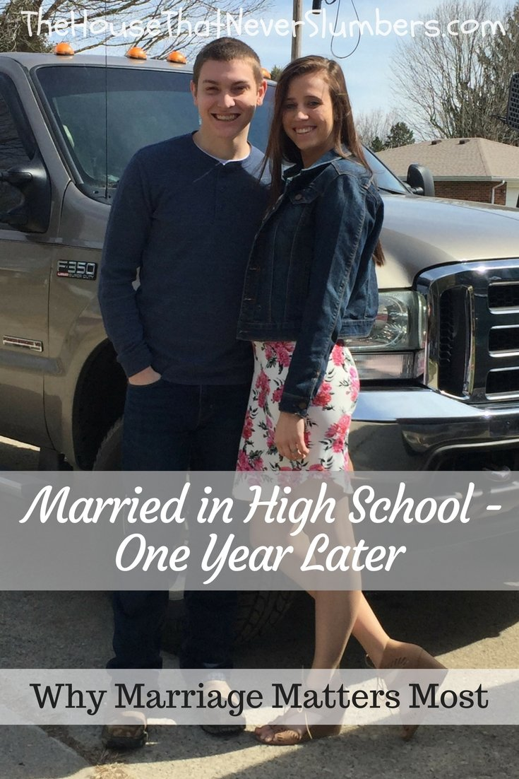 Married in High School - One Year Later - Why Marriage Matters Most - Pinterest 1