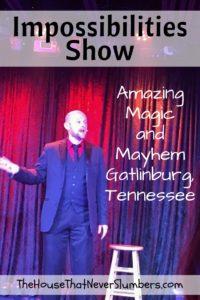 Impossibilities Show - Amazing Magic and Mayhem in Gatlinburg - Pinterest 1