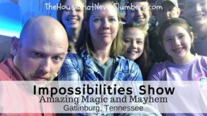 Impossibilities Show - Amazing Magic and Mayhem in Gatlinburg - title