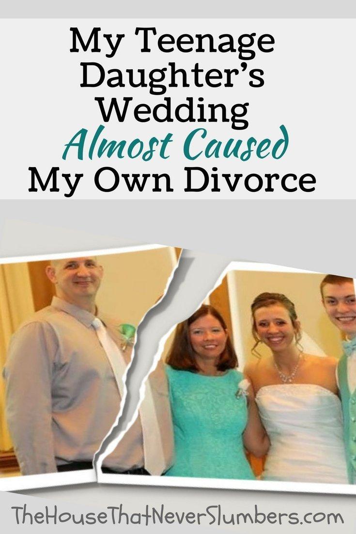 My Teenage Daughter's Wedding Almost Caused My Own Divorce - Pinterest 1