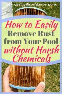 How to Remove Rust from Your Swimming Pool without Chemicals - Are you having trouble removing rust from your swimming pool? Find out how you can use cheap, white socks to filter rust from your pool water. #summer #swimmingpool #poolcare #poolwater