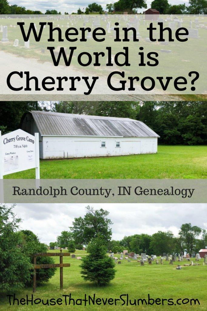 Where in the World is Cherry Grove, Randolph County, Indiana [Genealogy] - #genealogy #familytree #familyhistory #Indianahistory #RandolphCountyIndiana #ancestry