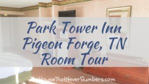 Park Tower Inn of Pigeon Forge, Tennessee - Review & Room Tour - #traveltips #travelhacks #cheap #frugal #travel #travelling #tennessee #pigeonforge #mountains #springbreak #vacation