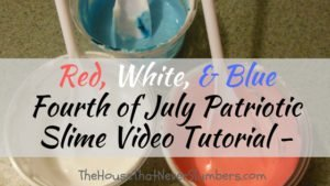Red, White, & Blue Fourth of July Patriotic Slime Video Tutorial - #slime #DIY #slimevideo #patriotic #fourthofjuly #American