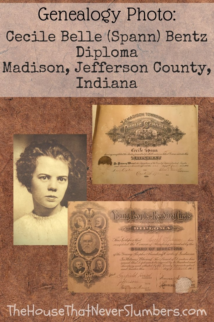 Cecile Belle Spann Bentz Diploma - Madison Township Schools, Jefferson County, Indiana 1909 - #genealogy #familyhistory #familytree #ancestry #ancestors #indianahistory #jeffersoncountyindiana #diploma