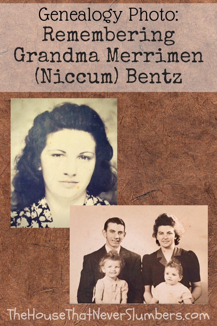 Celebrating Grandma Merrimen (Niccum) Bentz - family photo #genealogy #familyhistory #familytree #ancestry #indianahistory
