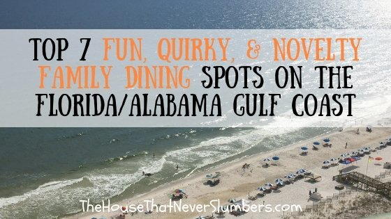 Top 7 Fun, Quirky, & Novelty Family Dining on the Florida/Alabama Gulf Coast - #travel #beach #familydining #dining #besteats #gulfcoast #Florida #Alabama #FloraBamaShore