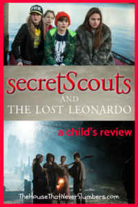 Secret Scouts and the Lost Leonardo by Dennis Kind and Wendel Kind - [a child's review] Mystery, and adventure, history, and intrigue. Find out more! #bookreview #childrensbooks #leonardodavinci #leonardo #books #greatreads #homeschooling #unschooling