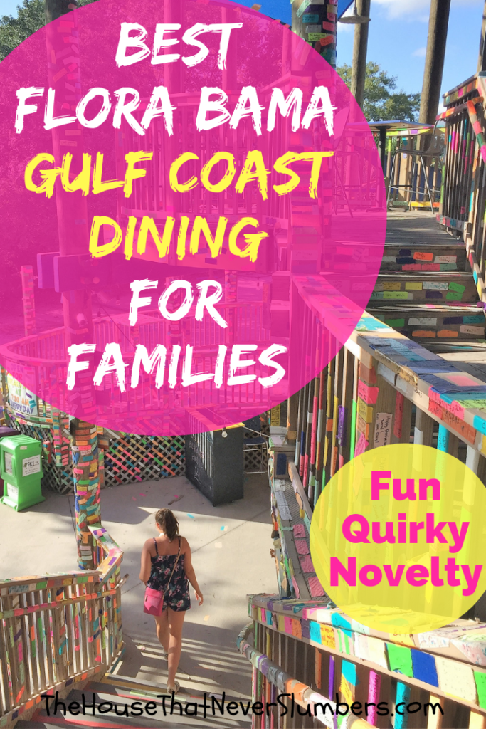Best Gulf Coast Dining for Families (Florida Alabama) - We share our top 7 fun, quirky, and novelty dining picks from the Pensacola, Perdido Key, Gulf Shores, and Orange Beach area. #travel #dining #gulfcoast #floridadining #alabama #familytravel #beachvacation