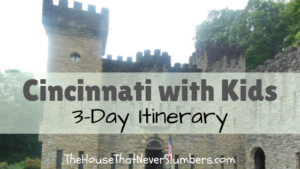 Cincinnati with Kids - A 3-day itinerary for visiting Cincinnati with kids.
