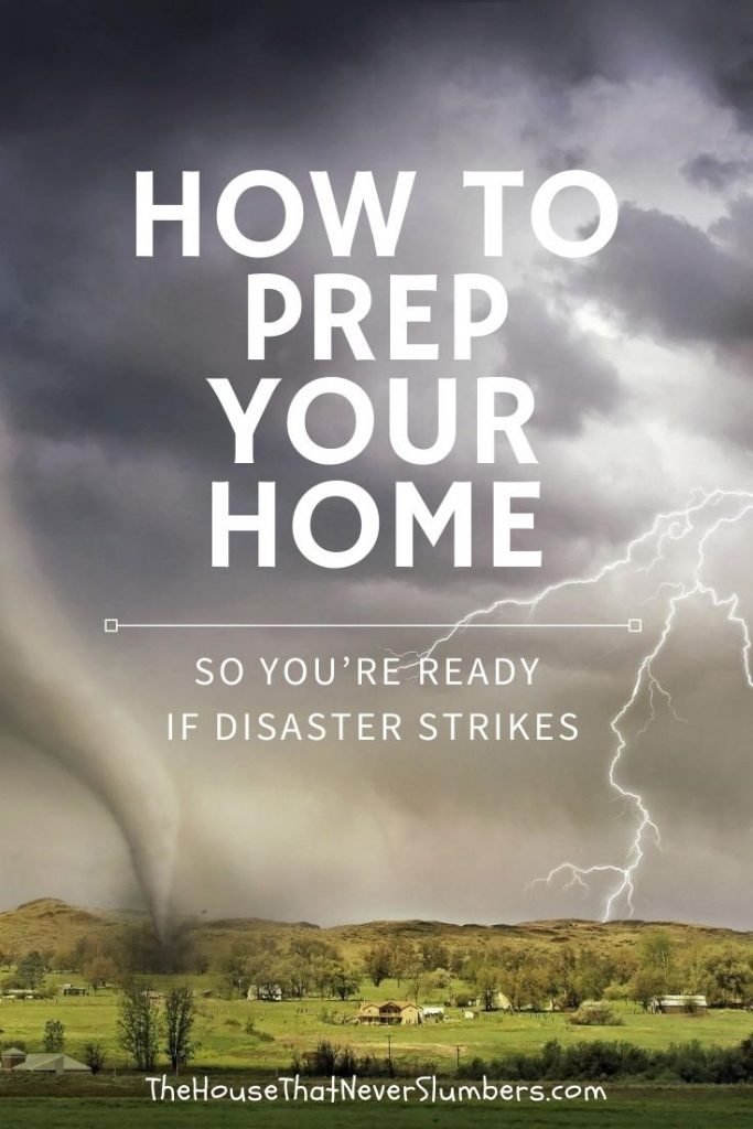 Disaster Preparedness - How to Prepare Your Home